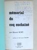 Mémorial du Coq enchaîné. [ Livre dédicacé par l'auteur avec envoi d'intérêt maçonnique]. RUBY, Marcel