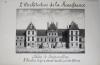 Architecture de la Renaissance. Palais de Fontainebleau. L'Escalier du fer à cheval dans la cour des Adieux. [ Beau lavis original - Château de ...