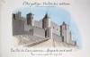 L'art Gothique. Architecture militaire [ Lot de 3 beaux lavis originaux sur Carcassonne ] La Cité de Carcassonne : Vue du Château prise de l'angle ...
