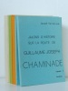 Jalons d'histoire sur la route de Guillaume-Joseph Chaminade (4 Tomes en 8 Volumes - Complet) Tome I : Texte et Notes ; Tome II : Texte et Notes ; ...