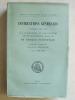 Instructions générales données de 1763 à 1870 aux Gouverneurs et Ordonnateurs des Etablissements Français en Afrique Occidentale. Tome II : 1831-1870. ...