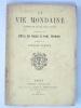 La Vie Mondaine. Opérette en quatre actes. Représentée pour la première fois, à Paris, sur le théâtre des Nouveauté, le 12 février 1885. NAJAC, Emile ...