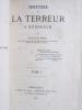 Histoire de la Terreur à Bordeaux (2 Tomes - Complet, avec L.A.S. de l'auteur) [ Relié avec : ] L'historien Bernadau. Notes biographiques et ...
