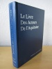 Le Livre des Acteurs de l'Aquitaine.. Collectif