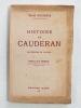 Histoire de Caudéran. [ Livre dédicacé par l'auteur ]. ROUGERIE, René