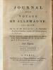 Journal d'un Voyage en Allemagne fait en 1773. Tome Second. GUIBERT,G.  A. H. [ de GUIBERT, Jacques Antoine Hippolyte (1743-1790) ]