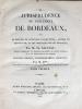 La Jurisprudence du Parlement de Bordeaux. (2 Tomes - Complet) La Jurisprudence du Parlement de Bordeaux avec un recueil de questions importantes, ...