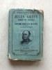Jules Grévy. Président de la République. Histoire complète de sa vie. [ Livre dédicacé par l'auteur ]. BARBOU, Alfred (1846-1907)
