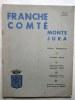 Franche-Comté et Monts Jura. Revue Mensuelle. Lot de 27 Numéros de 1926 à 1937 : N° 85 (Août 1926) - 166 (Mai 1933) - 173 (Noël 1933) - 176 ( Mars ...