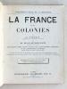 La France et ses Colonies.. PAULY, G. ; HAUSERMANN, R.