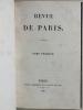 Revue de Paris Tome Premier (Avril 1829) Tome Second (Mai 1829) [ Edition originale contenant l'article d'Eugène Delacroix : Des Critiques en matière ...