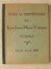 Fêtes du Centenaire de Saint Jean-Marie Vianney. Pessac. 19-26 Avril 1959. Collectif