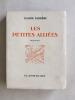 Les Petites Alliées [ Livre dédicacé par l'auteur ]. FARRERE, Claude
