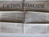 L'Action Française. Organe du Nationalisme Intégral. [Lot de 19 numéros du 3 Avril au 1er Juillet 1915 ]  3 - 4 - 6 - 7 - 8 - 9 - 13 - 14 - 15 - 16 - ...