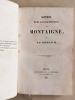 [ Recueil de notices sur Montaigne ] Notice bibliographique sur Montaigne [ Suivi de : ] Documents inédits ou peu connus sur Montaigne [ Suivi de : ] ...