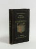 Guides-Itinéraires de Paris à Strasbourg, à Reims et à Forbach par Moléri [Suivi de : ] De Strasbourg à Bâle par Frédéric Bernard.. MOLERI, M. ; ...