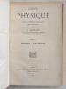 Cours de Physique à l'usage des Candidats à l'Ecole Spéciale Militaire de Saint-Cyr (2 Tomes - Complet) Tome 1 : Mécanique et Pesanteur - Chaleur - ...