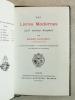 Des Livres Modernes qu'il Convient d'Acquérir. L'art et l'engouement - La Bibliofolie contemporaine - Les Procédés de Décoration.. BOUCHOT, Henri