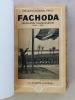 [ Lot de 2 livres reliés dans un vol. ] Fachoda - Mission Marchand 1896 - 1899 ; Marchand... Fachoda !.... Médecin-Général EMILY ; REDIEN, ...