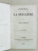 Mademoiselle de La Seiglière. SANDEAU, Jules