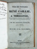 Vie et Voyage de René Caillié, de Mauzé, à Temboctou. Suivis de l'Inauguration du Monument élevé à la mémoire du Célèbre Voyageur, et des discours ...