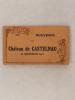 [ Carnet de cartes postales anciennes ] Souvenir du Château de Castelnau de Bretenoux (Lot). Anonyme