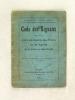 Code des Signaux échangés entre les Agents des Trains et les Agents de la Voie ou des Gares (Arrêté ministériel du 15 novembre 1885). . Chemins de Fer ...