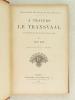 A Travers le Transvaal. Aventures d'une mission française.. DEX, Léo