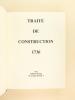 Traité de Construction par Blaise Ollivier Constructeur des Vaisseaux du Roi. 1736. Et Le Fleuron. Vaisseau de troisième rang de 64 canons construit à ...