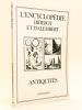 Antiquités - L'Encyclopédie Diderot et D'Alembert. [Recueil de planches sur les sciences, les arts libéraux et les arts mécaniques, avec leur ...