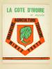 La Côte d'Ivoire en Marche. Afrique Magazine Décembre 1969. Collectif