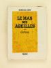 Le Mas des Abeilles - Catrie.. ADAM, Marcelle