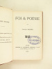 Foi & Poésie [ Suivi de : ]  Le Sang de France. Avec une préface de Pierre Loti [ Editions originales ]. SERRE, Joseph ; GOURDON, Georges ; LOTI, ...