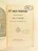 XXVe Congrès Eucharistique International tenu à Lourdes du 22 au 26 juillet 1914.. Collectif