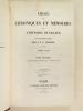 Choix de Chroniques et Mémoires sur l'Histoire de France, avec notices biographiques par J.A.C. Buchon. (2 Tomes ) Tome I : Palma Cayet : Chronologie ...