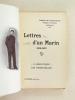 Lettres d'un Marin (1914-1917). L'Adriatique. Les Dardanelles.. PAMPELONNE, Joseph de