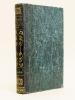 Le Nouveau Monde. Journal Historique et Politique rédigé par Louis Blanc  [ Numéros 1 à 12, 15 juillet 1849 au 15 juin 1850 ]  . BLANC, Louis