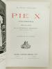 Pie X (Notes biographiques). DAELLI, M. le Docteur Louis