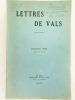 Lettres de Vals. Troisième série. Tomes XI et XII : De la Sarre au Limousin - En Norvège - Un embarquement à Dunkerque - Derniers combats de la Basse ...