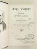 Henri Lasserre. L'Homme, l'Ecrivain, l'Oeuvre.. LAUBAREDE, Etienne