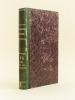 Tables Générales des Quinze Premiers Volumes de la Bibliographie Catholique. 1er Juillet 1841  - 30 Juin 1856. Collectif