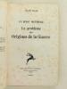 Un débat historique 1914 Le Problème des Origines de la Guerre.. ISAAC, Jules