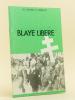 Les Cahiers du Vitrezais. Blaye libéré.. Collectif