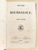 Oeuvres de Bourdaloue (6 Tomes - Complet). BOURDALOUE
