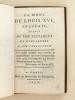 La Mort de Louis XVI, Tragédie, suivie de son Testament et d'une lettre à son Confesseur.. ANONYME ; [ AIGNAN, Etienne ; BERTHEVIN, ...