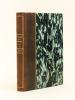 Phidilé. Le Sablier d'Or. Symphonies poétiques et Nocturnes.  1913-1915 [ Livre dédicacé par l'auteur ]. DESCAMPS, Marcel