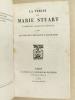 La Vérité sur Marie Stuart d'après des documents nouveaux.. Anonyme [ Par l'auteur de l'Essai sur l'Allemagne ]