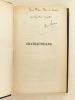 Chateaubriand [ Livre dédicacé par l'auteur ]. MAUROIS, André