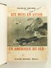 Dix mois en avion en Amérique du Sud [ Livre dédicacé par l'auteur ]. GRUERE, J. Charles