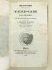 Histoire critique et religieuse de Notre-Dame de Roc-Amadour suivie d'une neuvaine d'instructions et de prières. [ Edition originale ]. CAILLAU, A. B.